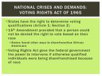national crises and demands voting rights act of 1965