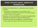 some truths about american federalism