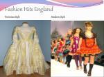 fashion hits england