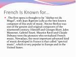 french is known for
