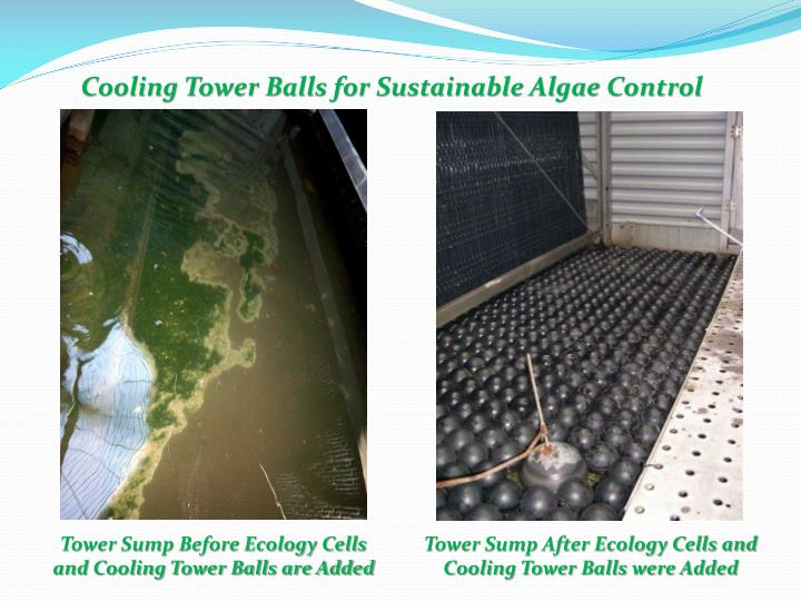 Cooling Tower Balls for Sustainable Algae Control
