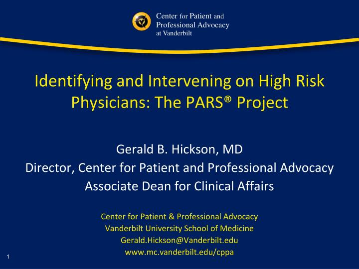identifying and intervening on high risk physicians the pars project n.
