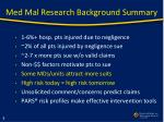 med mal research background summary