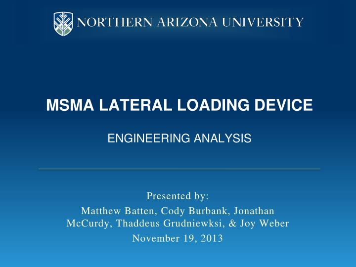 msma lateral loading device engineering analysis n.