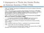 il dopoguerra e l ecole des hautes etudes en sciences sociales 1946 1956