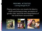 preschool activities learning through play