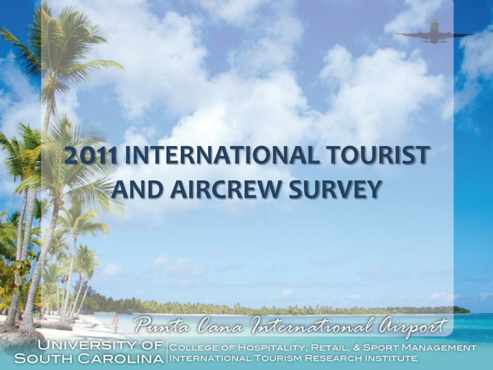 2011 international tourist and aircrew survey n.