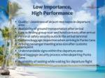 low importance high performance
