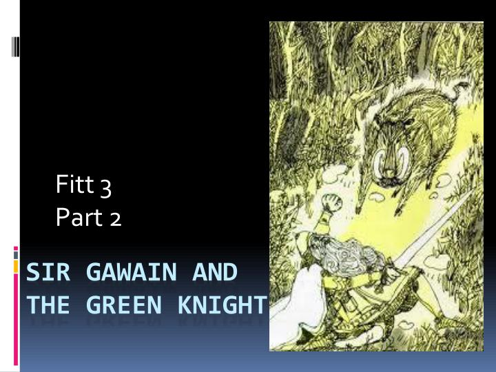 an analysis of the hunt for gawain in sir gawain and the green knight