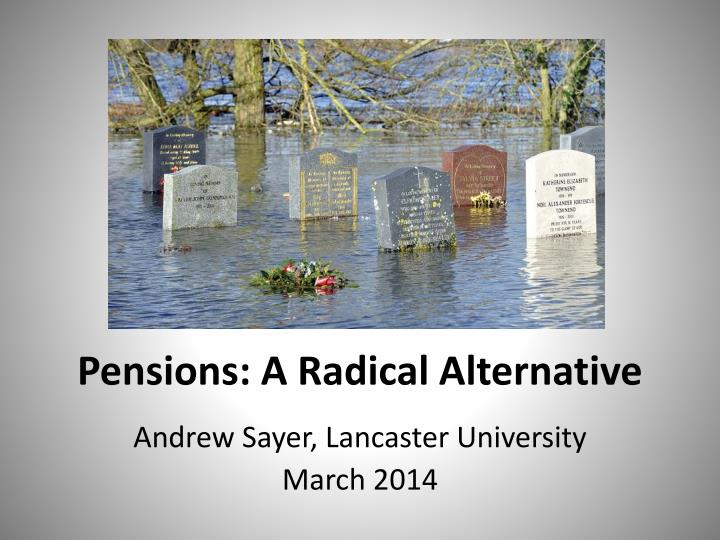 pensions a radical alternative n.