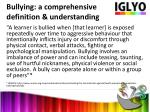 bullying a comprehensive definition understanding