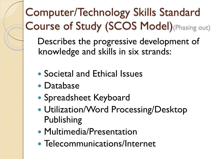 Computer/Technology Skills Standard Course of Study