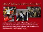 uhsaa education based activities