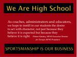 we are high school