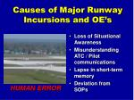 causes of major runway incursions and oe s