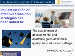 implementation of effective transition strategies has been linked to