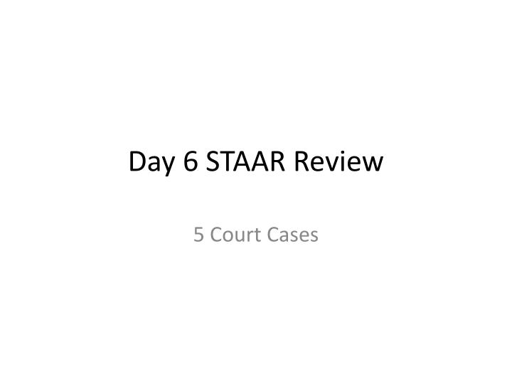 day 6 staar review n.