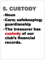 5 custody