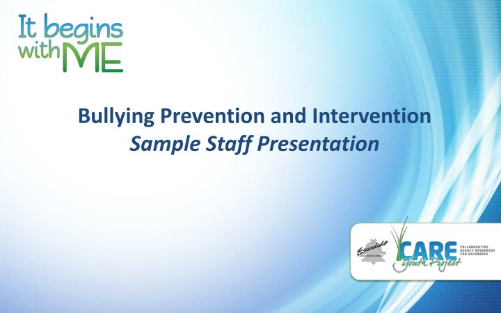 bullying prevention and intervention sample staff presentation n.