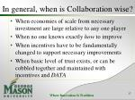 in general when is collaboration wise