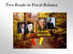 two roads to fiscal balance