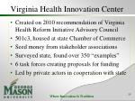 virginia health innovation center