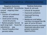 imperialism in africa ultimate outcomes