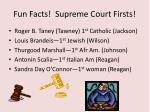 fun facts supreme court firsts