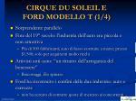 cirque du soleil e ford modello t 1 4