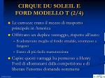 cirque du soleil e ford modello t 2 4
