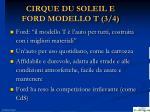 cirque du soleil e ford modello t 3 4