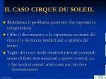 il caso cirque du soleil2