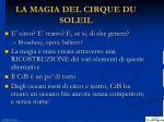 la magia del cirque du soleil