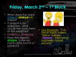 friday march 2 nd 1 st block