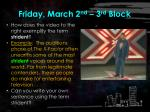 friday march 2 nd 3 rd block