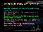 monday february 27 th 2 nd block