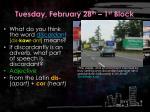 tuesday february 28 th 1 st block