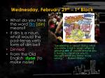 wednesday february 29 th 1 st block