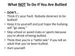 what not to do if you are bullied