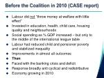 before the coalition in 2010 case report