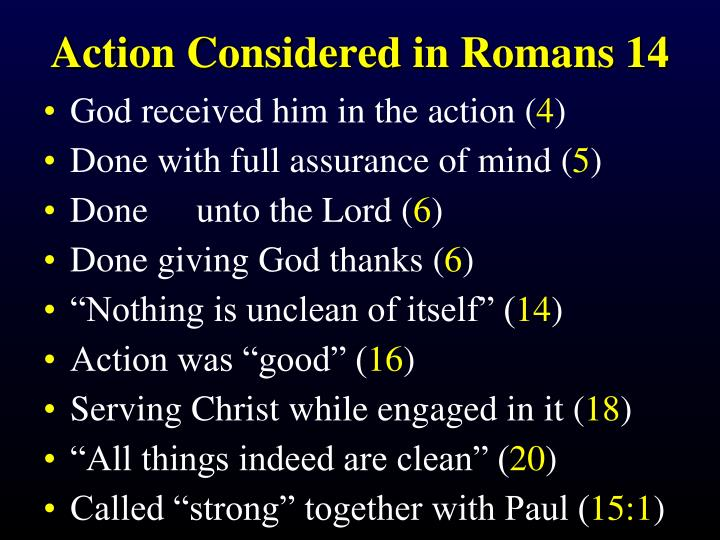 Action Considered in Romans