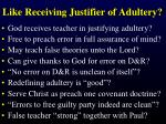 like receiving justifier of adultery