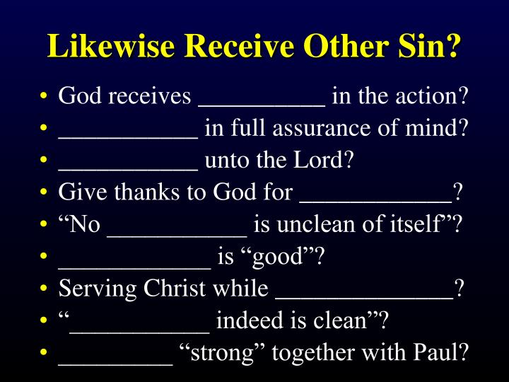 Likewise Receive Other Sin?