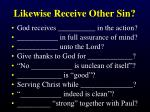 likewise receive other sin