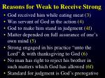 reasons for weak to receive strong