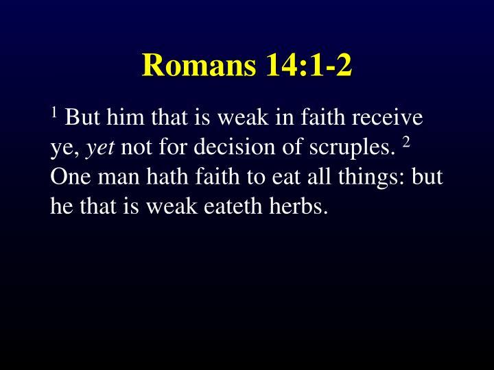 Romans 14:1-2