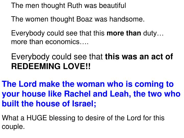 The men thought Ruth was