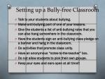 setting up a bully free c lassroom