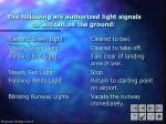 the following are authorized light signals to aircraft on the ground
