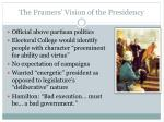 the framers vision of the presidency